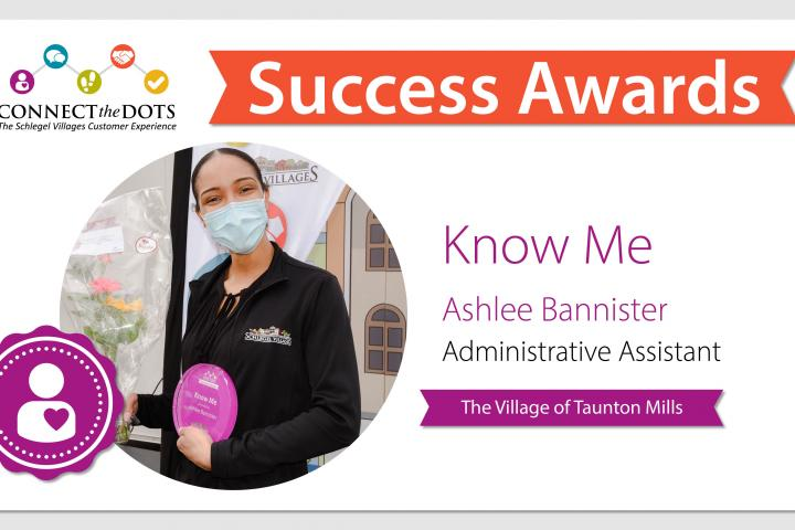 Know Me award presented to Ashlee at The Village of Taunton Mills