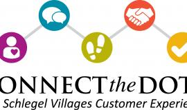 Connect the Dots - The Schlegel Villages Customer Experience