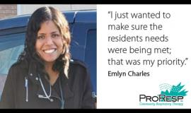 """""""I just wanted to make sure the residents needs were being met; that was my priority."""" -Emlyn Charles"""