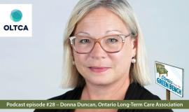 #ElderWisdom   Stories from the Green Bench Podcast with Ontario Long Term Care Association CEO Donna Duncan